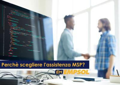 Perchè scegliere l'assistenza MSP?