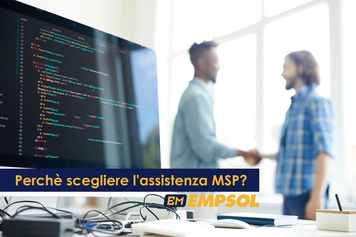 Perché scegliere l'assistenza MSP?